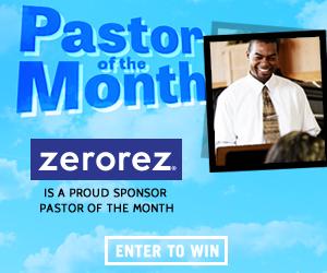 Zero Rez Pastor Of The Month
