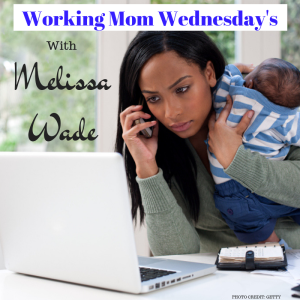 Working Mom Wednesday's