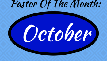 Pastor Of The Month October