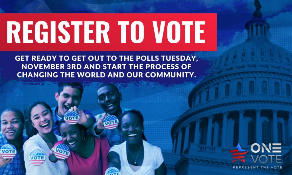 One Vote - Register To Vote For November 3 2020
